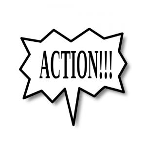 "cartoon speaking bubble reading ""Action!!!"""
